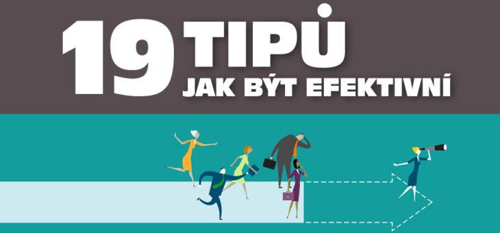 19 tipů Jak být efektivní