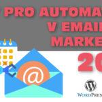 Tipy pro automatizaci v emailovém marketingu 2017